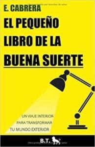 libro Emilio Cabrera buena suerte